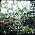 Folklove –Heartbeat Suite-