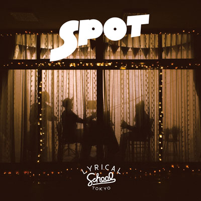 lyrical school / SPOT